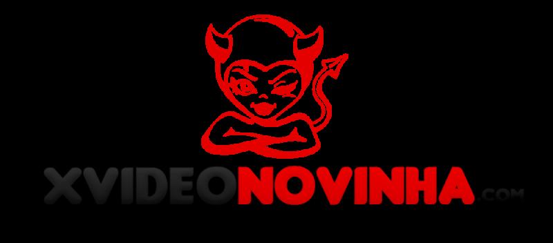 Xvideo Novinha, Pornovinhas, Videos Porno De Novinhas!